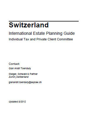 International Estate Planning Guide, Swiss Chapter